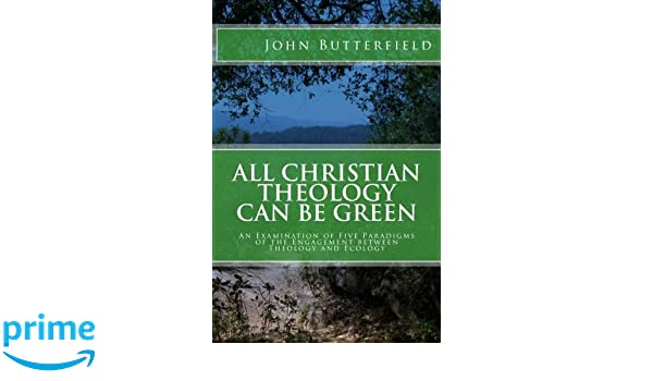 All Christian Theology can be Green