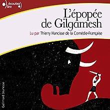 L'épopée de Gilgamesh   Livre audio Auteur(s) :  auteur inconnu Narrateur(s) : Thierry Hancisse
