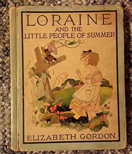 Loraine and The Little People of Summer