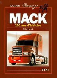 MACK. 100 ans d'histoire