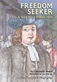 img - for Freedom Seeker: A Story About William Penn (Creative Minds Biographies) book / textbook / text book