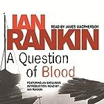 A Question of Blood | Ian Rankin