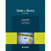 State v. Burns: Sixth Edition Case File (NITA)