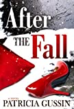 img - for After the Fall (Laura Nelson Series) by Patricia Gussin (2016-03-15) book / textbook / text book