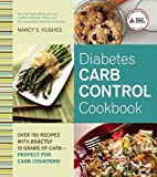 Diabetes Carb Control Cookbook: Over 150 Recipes with Exactly 15 Grams of Carb – Perfect for Carb Counters!