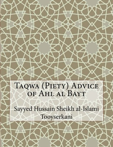Taqwa (Piety) Advice of Ahl al Bayt pdf epub