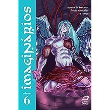 Imaginários - contos de fantasia, ficção científica e terror volume 6