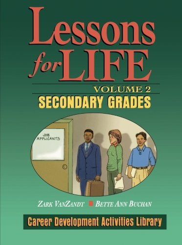 Lessons For Life, Volume 2: Career Development Activities...