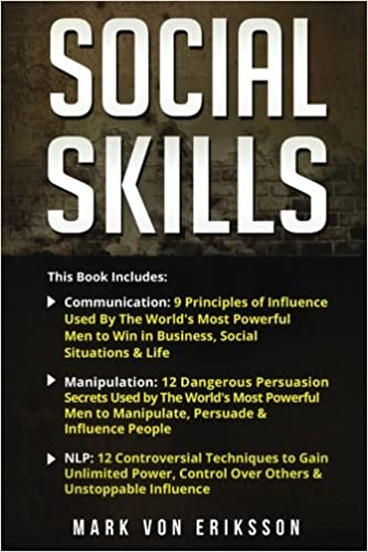 Social Skills: This Book Includes Communication, Manipulation, NLP (Human Psychology Series) (Volume 5)