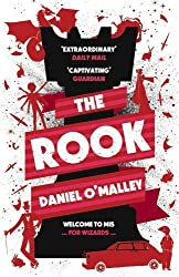 The Rook (The Checquy Files) by O'Malley, Daniel (2013) Paperback