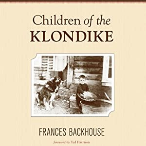 Children of the Klondike Audiobook