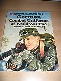 German Combat Uniforms of World War Two, Brian L. Davis, 085368667X