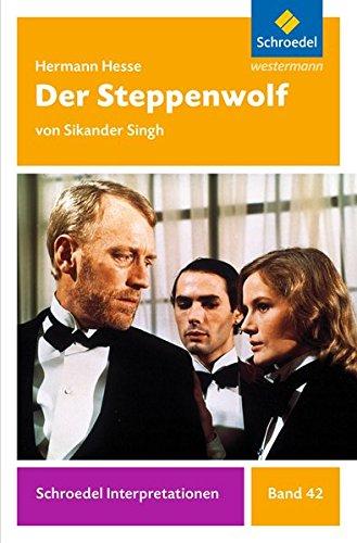 Schroedel Interpretationen: Hermann Hesse: Der Steppenwolf
