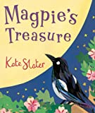 Magpie's Treasure, Kate Slater, 1849390088