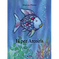 El pez Arcoíris (El pez Arcoíris) (El pez Arcoiris)