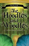 The Hoodles and Woodles, Jonathan Rogers, 1602901899