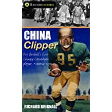 China Clipper: Pro football's first Chinese-Canadian player, Normie Kwong