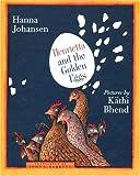 img - for Henrietta and the Golden Eggs by Hanna Johansen (2002-10-01) book / textbook / text book