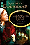 Unexpected Love (Seasons of Redemption, Book 3)