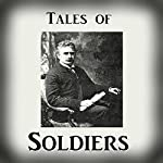 Tales of Soldiers from 'The Collected Works of Ambrose Bierce, Volume 2' | Ambrose Bierce