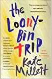 Loony Bin Trip