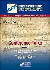 DVD Volume 7: Joseph Margulies and Sheldon Richman - Restoring the Republic 2007