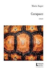Carapace par Marie  Auger
