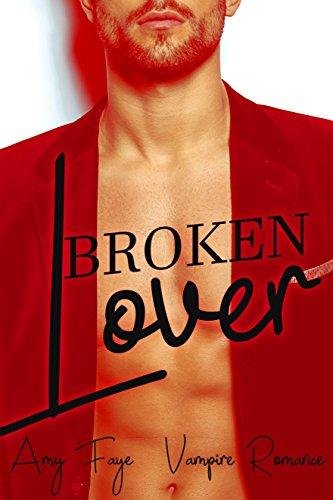 Broken Lover: Vampire Romance