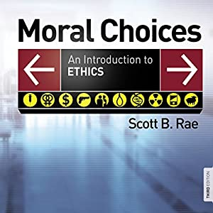 Moral Choices: Audio Lectures Lecture