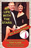 My Life with the Stars - Best, Ali and the Panties!, Tony Flood, 0956968252