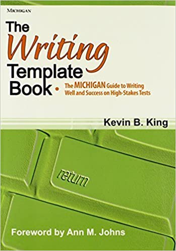 The Writing Template Book: The MICHIGAN Guide to Writing