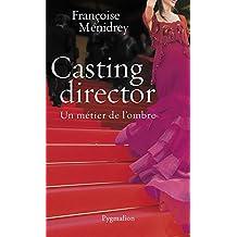 Casting Director: Un métier de l'ombre (DOCUMENTS ET TE)