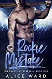 Rookie Mistake (The Beasts of Baseball Book 1)