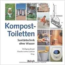 kompost toiletten sanit rtechnik ohne wasser. Black Bedroom Furniture Sets. Home Design Ideas
