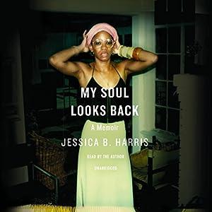 My Soul Looks Back Audiobook