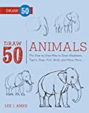 Draw 50 Animals, Lee J. Ames, 0606264264