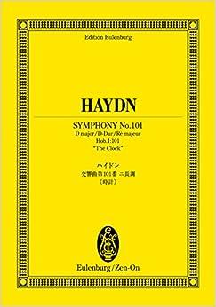 オイレンブルクスコア ハイドン 交響曲第101番 二長調「時計」 (オイレンブルク・スコア)
