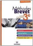 Histoire, géographie, éducation civique, histoire des arts 3e : Méthode brevet, cahier d'activités
