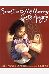Sometimes My Mommy Gets Angry Hardcover