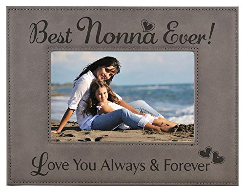 (GIFT NONNA PICTURE FRAME ~ Engraved Leatherette Frame ~ Best Nonna Ever - Love You Always & Forever - Mother's Day Nonna Birthday Gift Nonna Christmas Grandma Granddaughter Son (4x6, Gray))