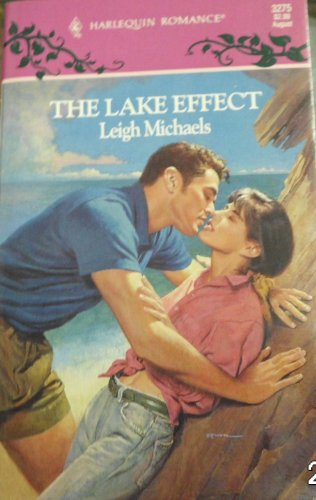 The Lake Effect (Harlequin Romance, No 3275)