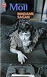 Madame Sagan. A tombeau ouvert par Moll