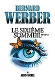 vignette de 'Le sixième sommeil (Bernard Werber)'