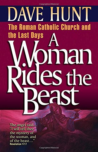 A Woman Rides the Beast: The Roman Catholic Church and the Last - Ma Stores Mall Burlington