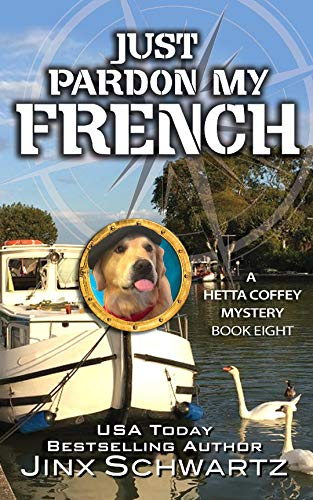 Just Pardon My French (Hetta Coffey Series, Book 8) ()