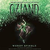 Ozland: Everland, Book 3 | Wendy Spinale