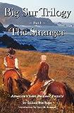 Big Sur Trilogy, Lilian Bos Ross, 1938924002
