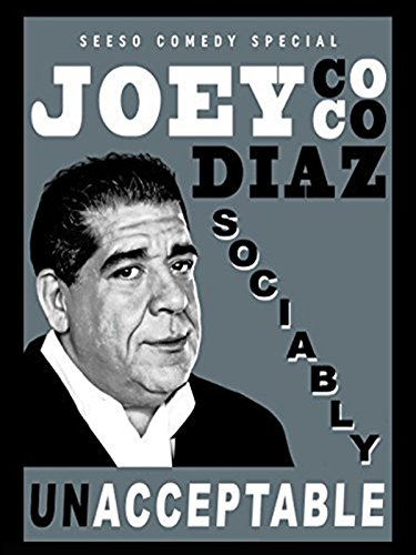 Joey Coco Diaz  Socially Unacceptable