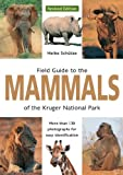 Field Guide to Mammals of the Kruger National Park
