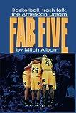 The Fab Five: Basketball Trash Talk the American